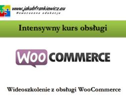 Intensywny kurs obsługi WooCommerce