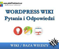 WordPress WIKI – Pytania i Odpowiedzi