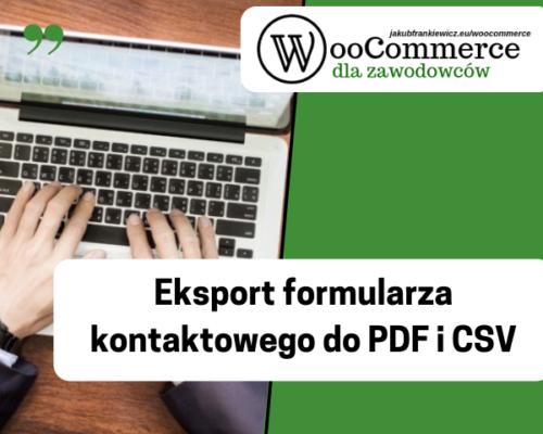 Eksport formularza kontaktowego do PDF i CSV