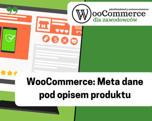 WooCommerce: Meta dane pod opisem produktu