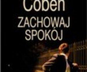 Harlan Coben –  Zachowaj spokój (recenzja audiobooka)