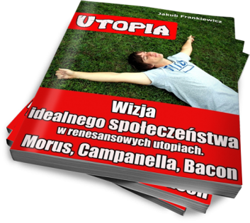 utopia - Jakub Frankiewicz - Nowoczesna Edukacja