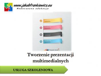 prezentacje multimedialne jf - Jakub Frankiewicz - Nowoczesna Edukacja