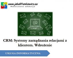 Wdrożenie systemu CRM w Twojej firmie