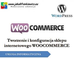 Tworzenie i konfiguracja sklepu internetowego WOOCOMMERCE