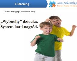 """Wybuchy"" dziecka. System kar i nagród  (E-learning)"