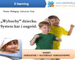 Wybuchy dziecka.System kar i nagród – szkolenie + materiał szkoleniowy + zaświadczenie (E-learning)