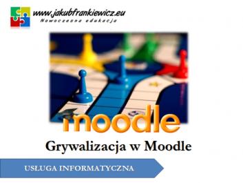 grywalizacja moodle - Jakub Frankiewicz - Nowoczesna Edukacja