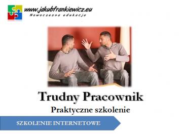trudnypracownik jf - Jakub Frankiewicz - Nowoczesna Edukacja