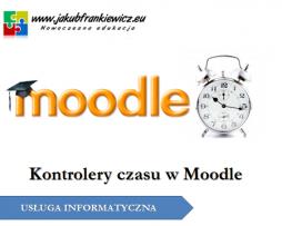 Kontrolery czasu w Moodle