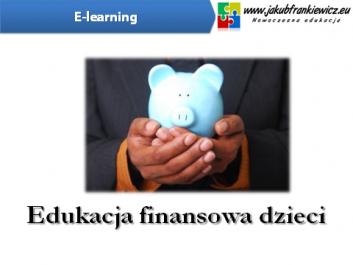 finansowe dzieci - Jakub Frankiewicz - Nowoczesna Edukacja