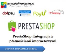 PrestaShop: Integracja z płatnościami internetowymi