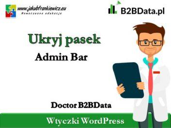 ukryj pasek admin bar b2bdata - Jakub Frankiewicz - Nowoczesna Edukacja