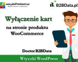 Doctor B2BData – Wyłączenie kart na stronie produktu