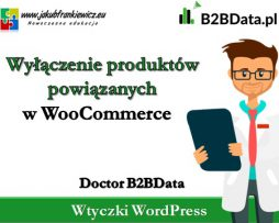 Doctor B2BData – Wyłączenie produktów powiązanych