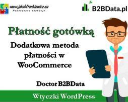 Doctor B2BData – Płatność gotówką w WooCommerce