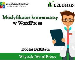 Doctor B2BData – Modyfikator komentarzy