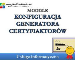 Moodle: Konfiguracja generatora certyfikatów