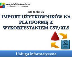 Moodle: Importowanie użytkowników z pliku CSV/XLS