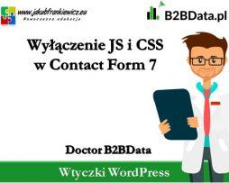 Doctor B2BData – Wyłączenie JS i CSS w Contact Form 7
