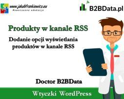 Doctor B2BData – Wyświetlanie produktów w kanale RSS