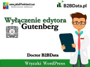 b2bdata gutenberg - Jakub Frankiewicz - Nowoczesna Edukacja